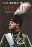 Mussolini - Christopher Hibbert