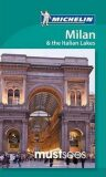 Must Sees Milan and the Lakes - Michellin