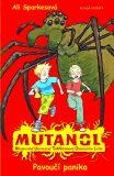 Mutanol - Pavoučí panika - Ali Sparkesová