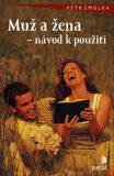 Muž a žena - Petr Šmolka