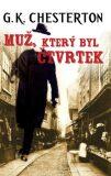 Muž, který byl Čtvrtek - Gilbert Keith Chesterton