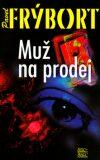 Muž na prodej - Pavel Frýbort