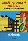 Muži, co zírají na ženy - Miloš Čermák