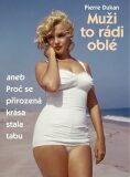 Muži to rádi oblé - Pierre Dukan