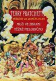 Muži ve zbrani Těžké melodično - Terry Pratchett