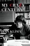 My Crazy Century - A Memoir - Ivan Klíma