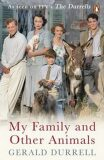 My Family and Other Animals - Gerald Durrell