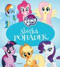 My Little Pony - Sbírka pohádek - kolektiv