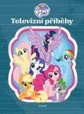 My Little Pony - Televizní příběhy - kolektiv