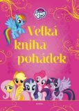 My Little Pony - Velká kniha pohádek - kolektiv