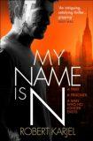 My Name is N - Robert Karjel