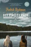 My proti vám - Fredrik Backman