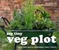 My Tiny Veg Plot - Lia Leendertz