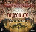 Mycelium III - Pád do temnot - Vilma Kadlečková