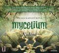 Mycelium IV - Vidění - Vilma Kadlečková