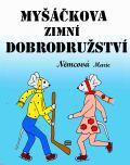 Myšáčkova zimní dobrodružství - Marie Němcová