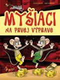 Myšiaci na prvej výprave - Petr S. Milan