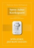 Myšlenky, jež raní zezadu - Søren Aabye Kierkegaard