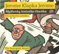 Myšlenky lenivého člověka - Jerome Klapka Jerome