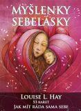 Myšlenky sebelásky - Louise L. Hay