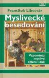 Myslivecké besedování - František Libosvár