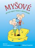 Myšové - první super čtení s aktivitami - Michal Vaněček, ...