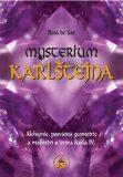 Mysterium Karlštejna - Rosa de Sar