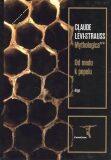 Mythologica II - Od medu k popelu - Claude Lévi-Strauss