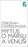 Mýtus o Marsu a Venuši - Deborah Cameronová