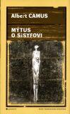 Mýtus o Sisyfovi - Albert Camus