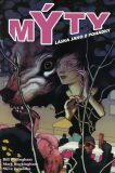 Mýty 3 - Láska jako z pohádky - Bill Willingham, ...