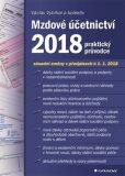 Mzdové účetnictví 2018 - praktický průvodce - Václav Vybíhal