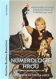 Numerologie hrou - Učebnice numerologie 1. díl. - Martina Blažena Boháčová