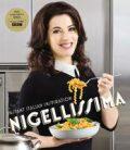 Nigellissima: Instand Italian Inspiration - Nigella Lawsonová