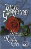 Nevěsty Claybornů 3 / Rudý květ - Julie Garwood