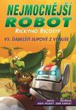 Nejmocnější robot Rickyho Ricotty vs. ďábelští supové z Venuše - Dav Pilkey