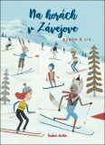 Na horách v Závejove - Bjorn Rune Lie