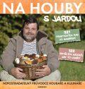 Na houby s Jardou - Tůma Jaroslav