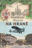 Na hraně - Jan Samuel Hejzlar