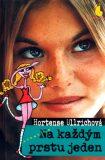 Na každým prstu jeden - Hortense Ullrichová