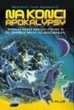 Na konci apokalypsy - Ivan Adamovič