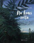 Na konci světa - Hana Kolaříková