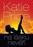 Na lásku nevěří - Katie Price