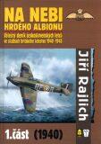 Na nebi hrdého Albionu 1.část (1940) - Jiří Rajlich