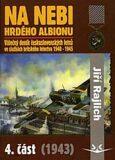 Na nebi hrdého Albionu 4.část - Jiří Rajlich