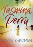 Na ráj zapomeň - Tasmina Perry
