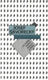 Na tuhle bolest nejsou prášky (spisy - svazek 12) - Josef Škvorecký