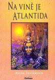 Na vině je Atlantida - Farianová Anna