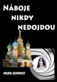Náboje nikdy nedojdou - Michail Achmanov