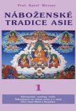 Náboženské tradice Asie - 1 - Karel Werner